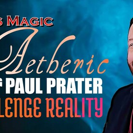 Aetheric Magic with Paul Prater