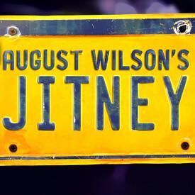 "August Wilson's ""Jitney"