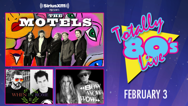 "SiriusXM Presents ""Totally 80's Live"" With The Motels"