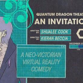 """Quantum Dragon Theatre's """"An Invitation Out"""