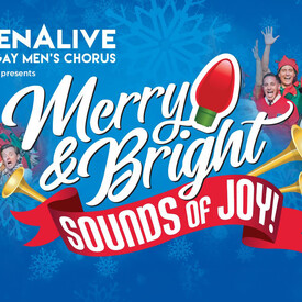 """MenAlive's """"Merry & Bright: Sounds of Joy"""