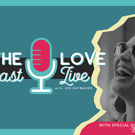 "Jen Hatmaker - ""For The Love"" Podcast Live"