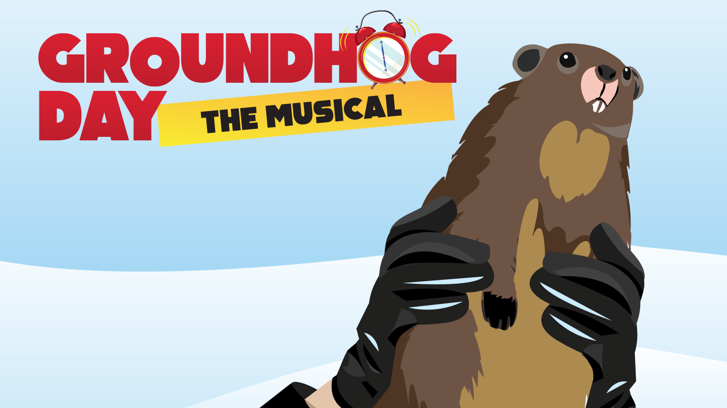 Groundhog Day: The Musical