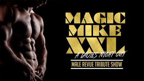 """Magic Mike XXL"""