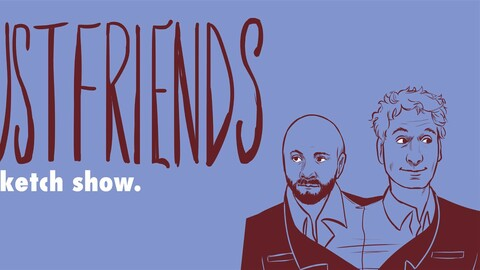 "Just Friends Presents ""Sketch Comedy Out The A$$"""