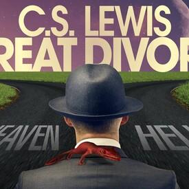 "C.S. Lewis' ""The Great Divorce"