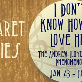 I Don't Know How To Love Him: The Andrew Lloyd Webber Phenomenon