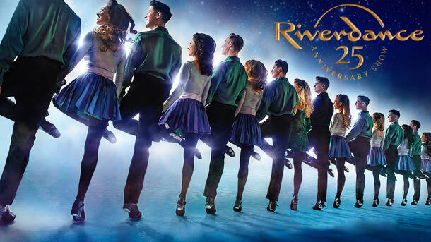 """Riverdance"": The 25th Anniversary Show"