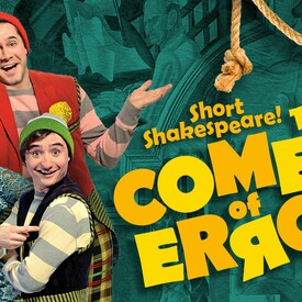 Short Shakespeare! The Comedy of Errors