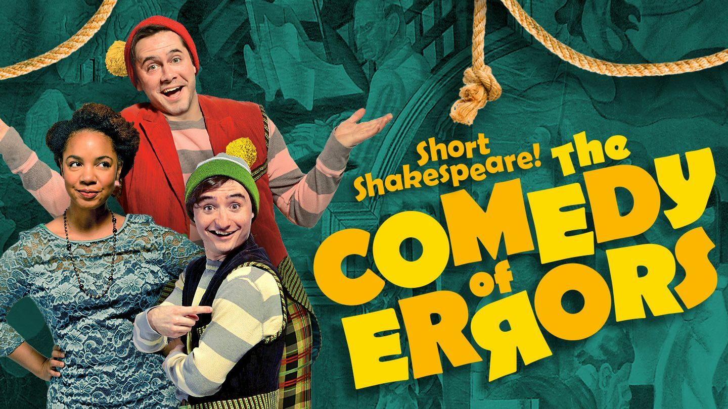 """Short Shakespeare! The Comedy of Errors"""
