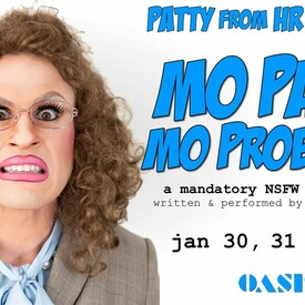 Patty From HR: Mo Patty Mo Problems