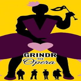 GRINDR: The Opera
