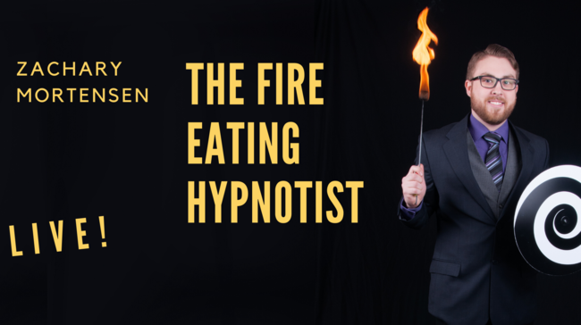 Zachary Mortensen: The Fire Eating Hypnotist Tickets