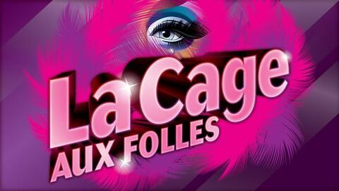 """""""La Cage Aux Folles"""""""