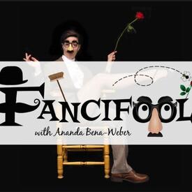 "Fancifool!"" with Ananda Bena-Weber"