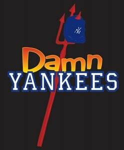 """Damn Yankees"""