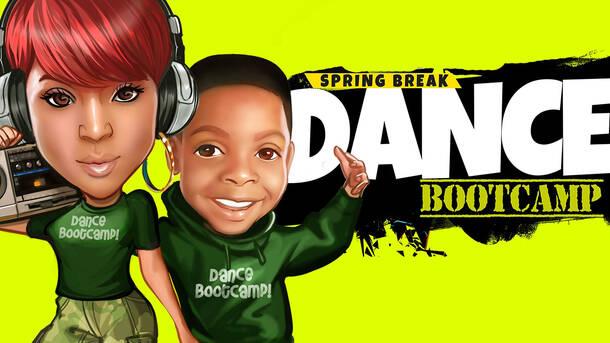 Spring Break Dance Bootcamp