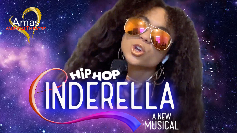 "Amas Musical Theatre Presents ""Hip Hop Cinderella - A New Musical"" Online"