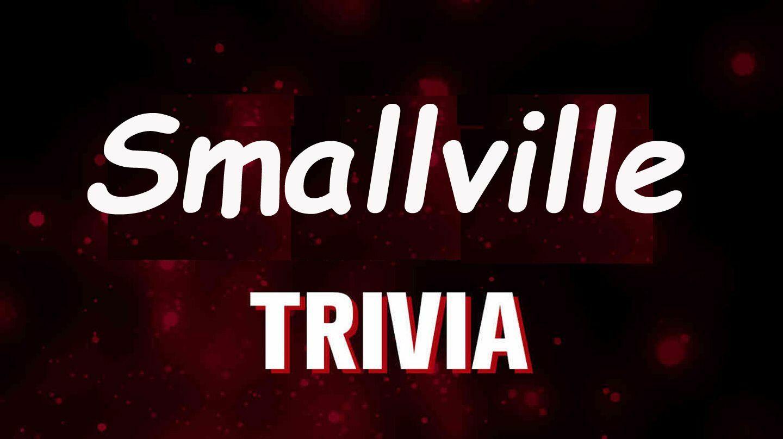 """Smallville"" Trivia via Zoom"