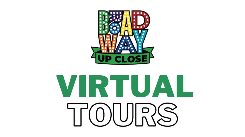 Broadway Up Close Virtual Tours