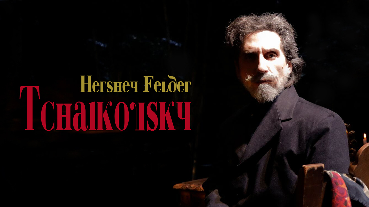 Hershey Felder as TCHAIKOVSKY -- A Recording of the Live-Streamed Musical Event from Florence