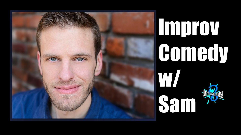 """Advanced Improv Comedy"" with Sam Van Wyk - Online"