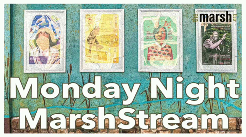 Monday Night MarshStream - Online