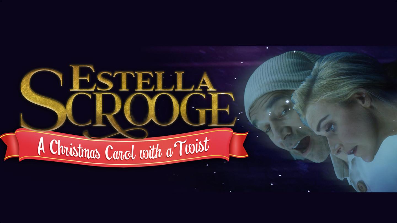 """""""Estella Scrooge: A Christmas Carol With A Twist"""" -- Online"""