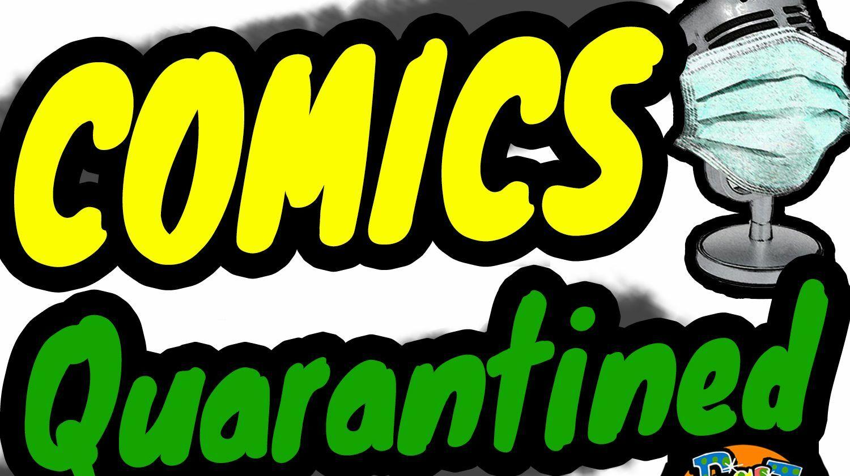 """Live Stream: """"Comics Quarantined"""""""