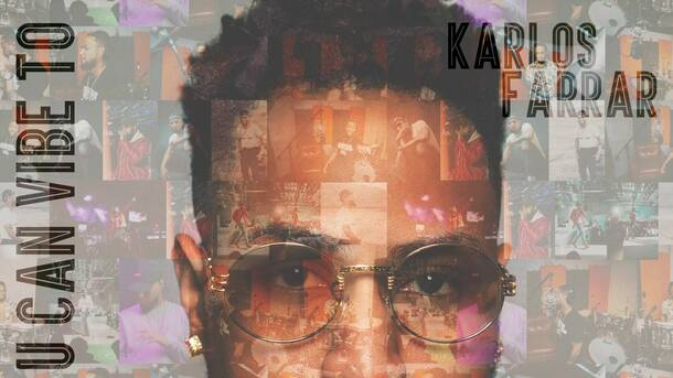 """Something You Can Vibe To"": Karlos Farrar With DJ So Hype And Friends - Live Stream"