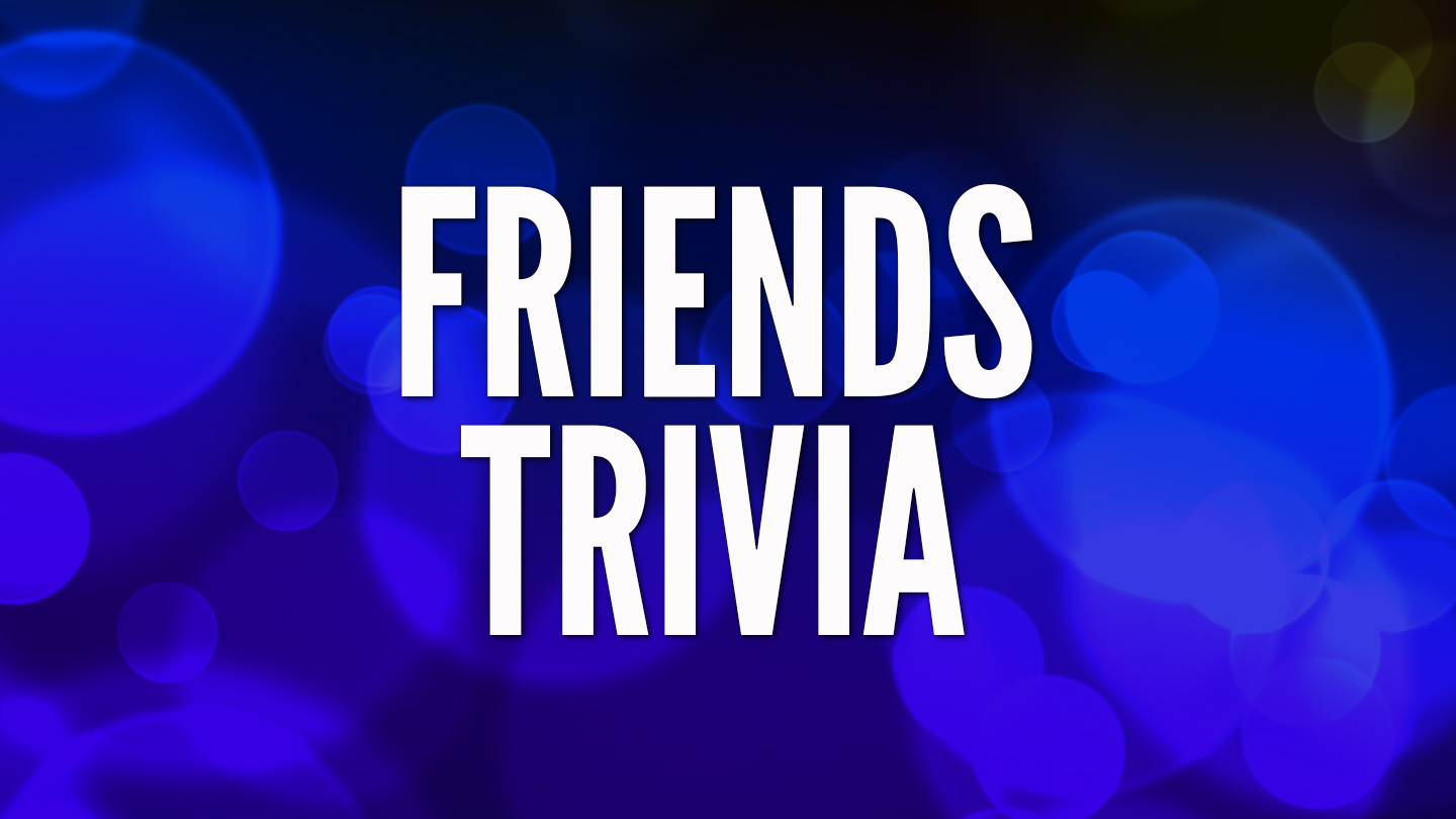 """""""Friends"""" Trivia Online -- Live From Your Computer or Device"""
