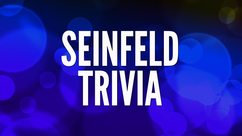 """Seinfeld"" Trivia: ""yada yada yada"" -- Live Online"