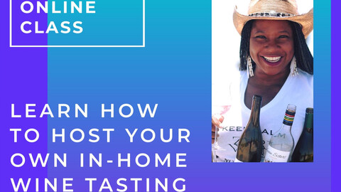 Online Wine Class: How to Host an In-Home Wine Party