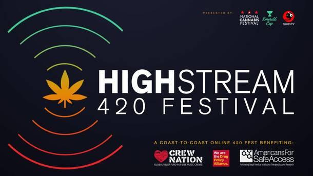 Highstream 420 Festival Online