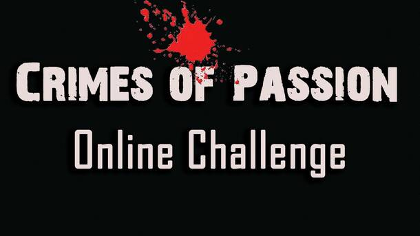 """Crimes of Passion"": Online Challenge"