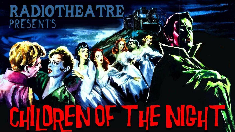 "Radiotheatre's ""Children of the Night"" -- Online"