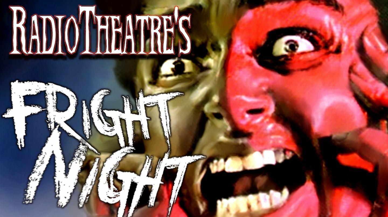 "Radiotheatre's ""Fright Night"" -- Online"