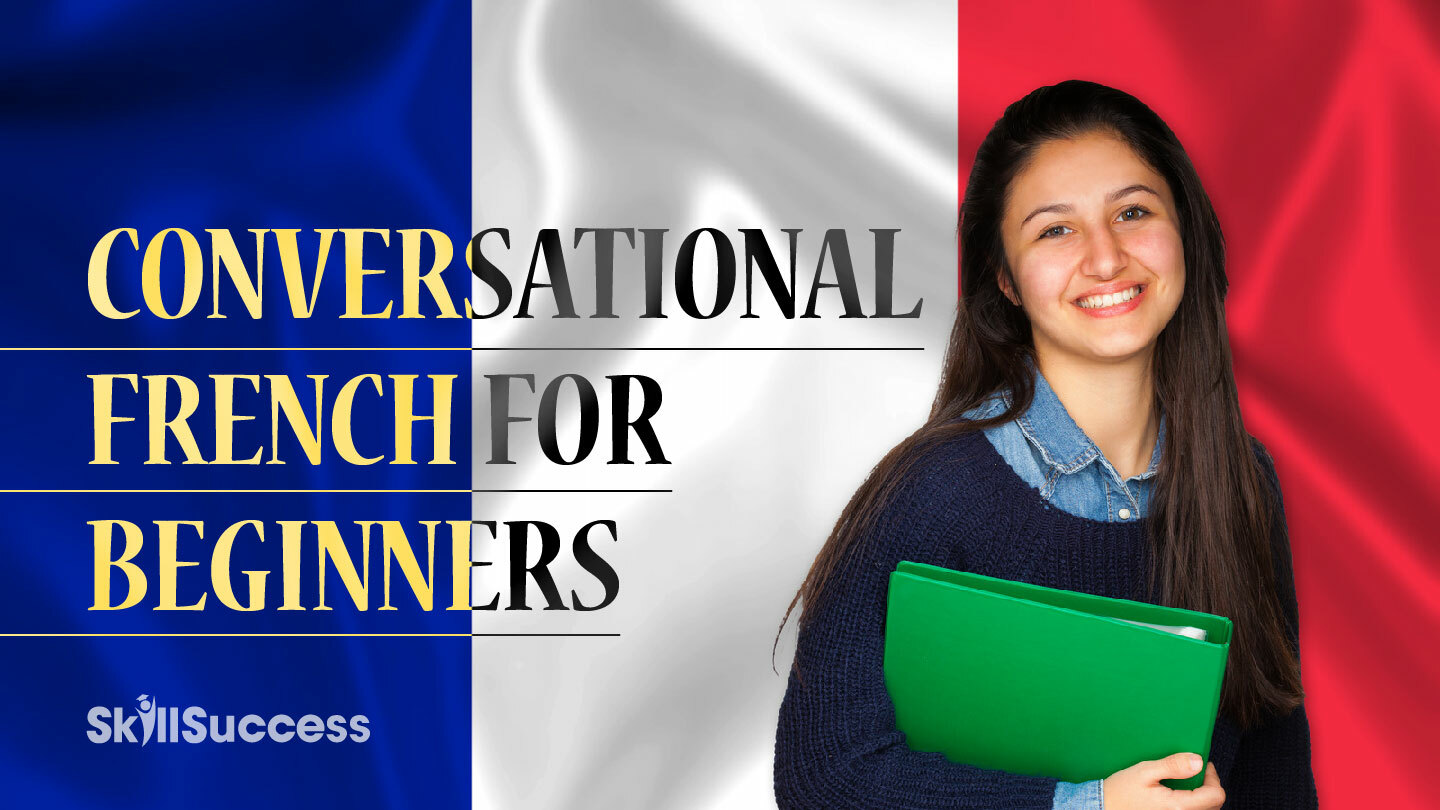 Online Course: Conversational French for Beginners