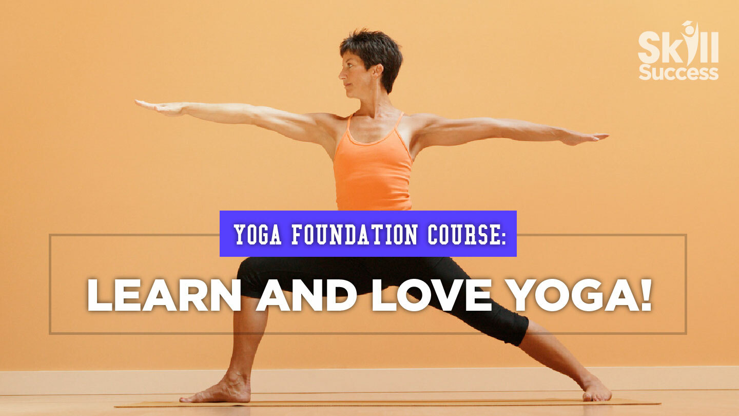 Online Yoga Foundation Course: Learn And Love Yoga!