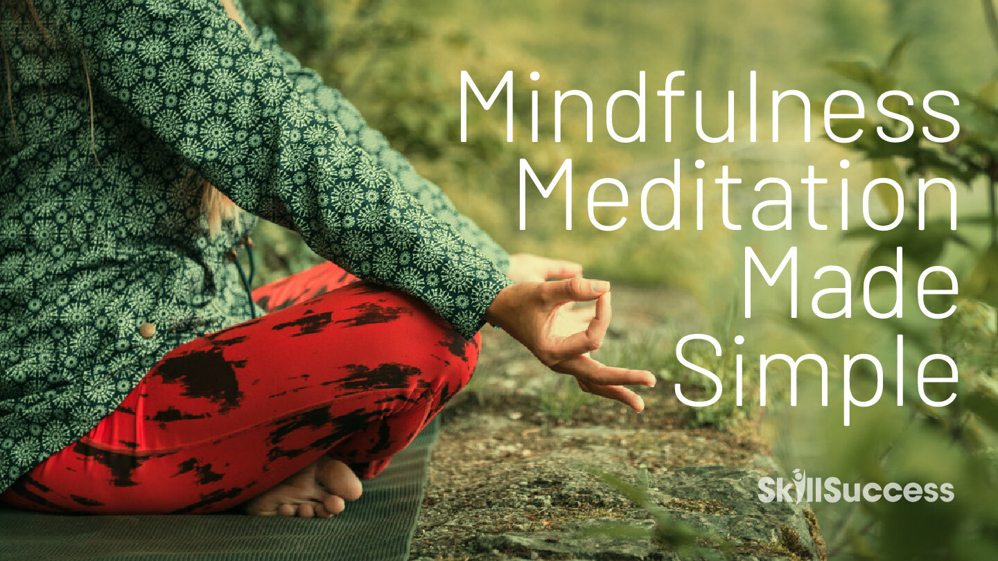 Online Course: Mindfulness Meditation Made Simple