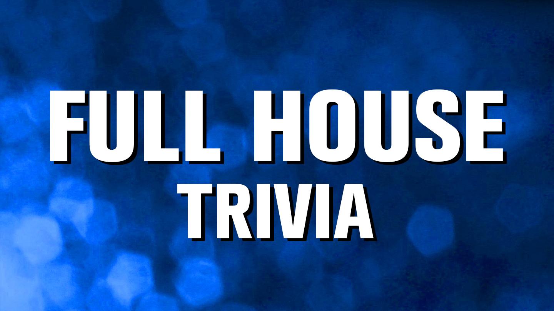 """Online """"Full House"""" Trivia Fundraiser"""
