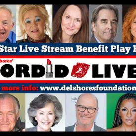 "Sordid Lives"" Benefit Reading Live Stream"