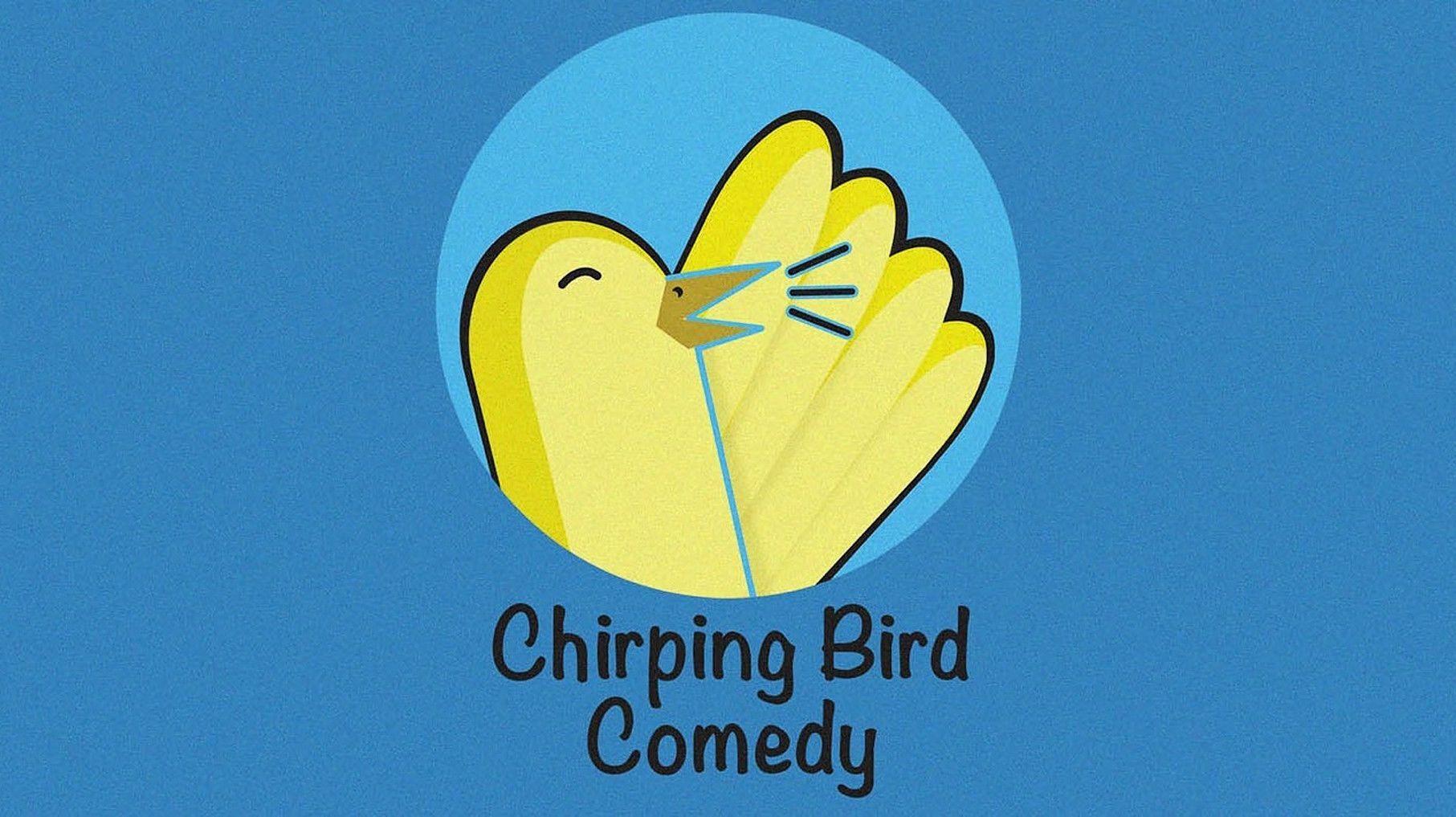"""Chirping Bird"": A Free Virtual Comedy Show"