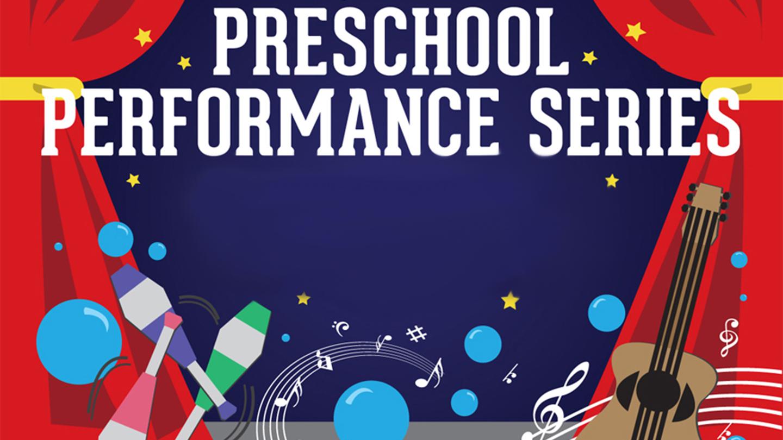 Preschool Performance Series -- Online