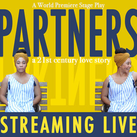 """Partners"""": World Premiere Play -- Streaming Online"""