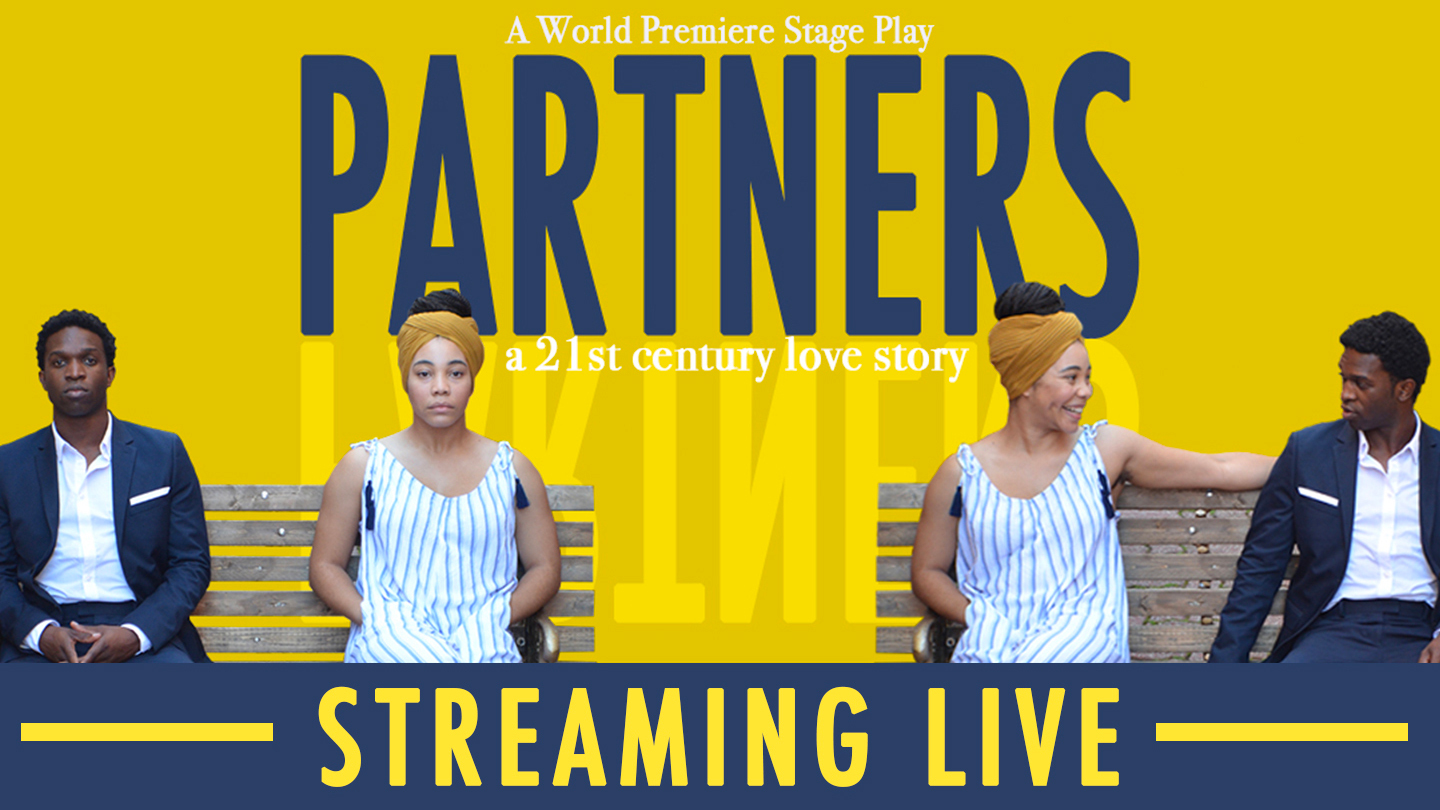 """""""Partners"""": A World Premiere Play — In-Person & Streaming Online"""