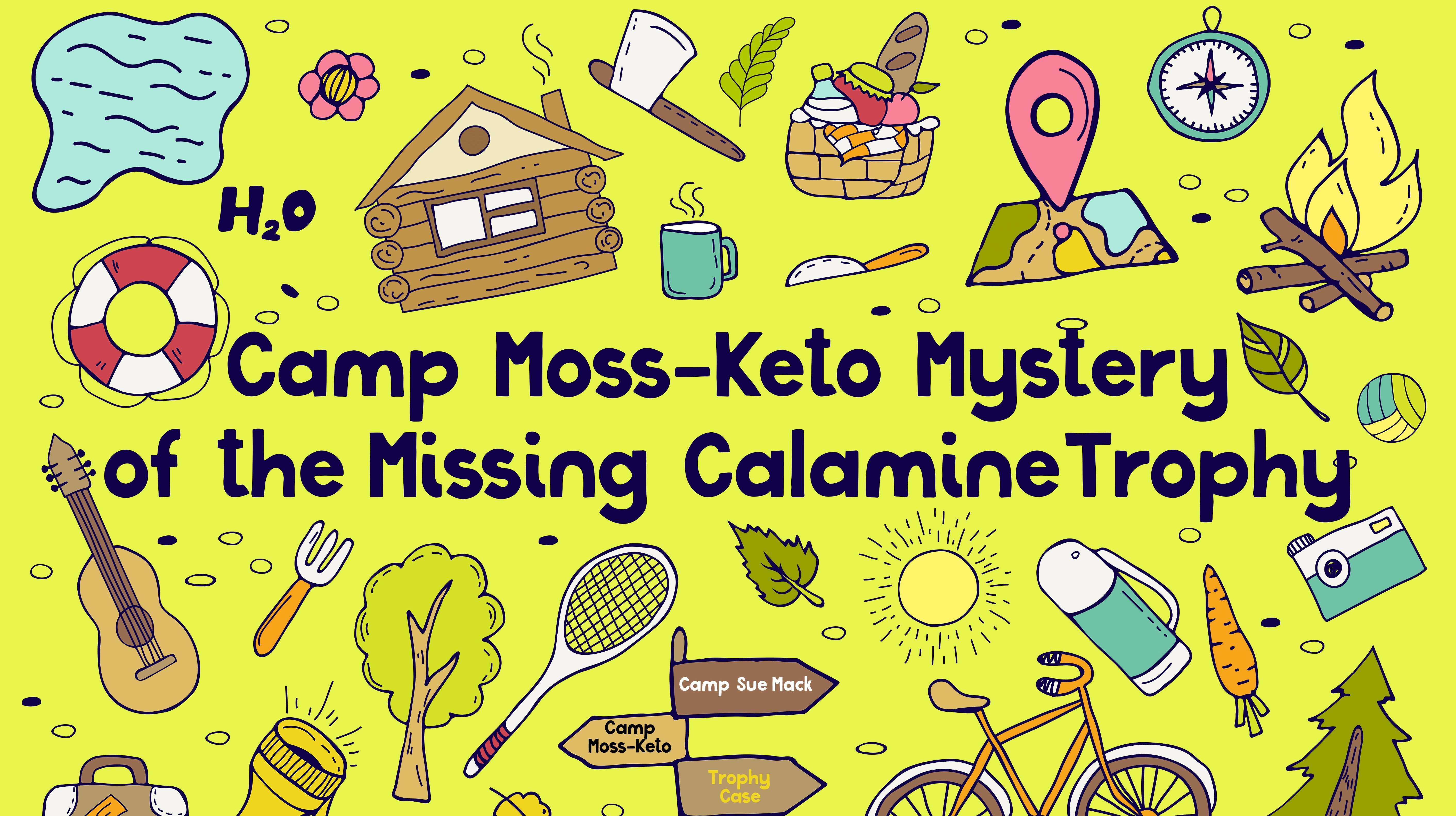 Camp Moss-Keto Mystery of the Missing Trophy (Virtual Mystery Game)