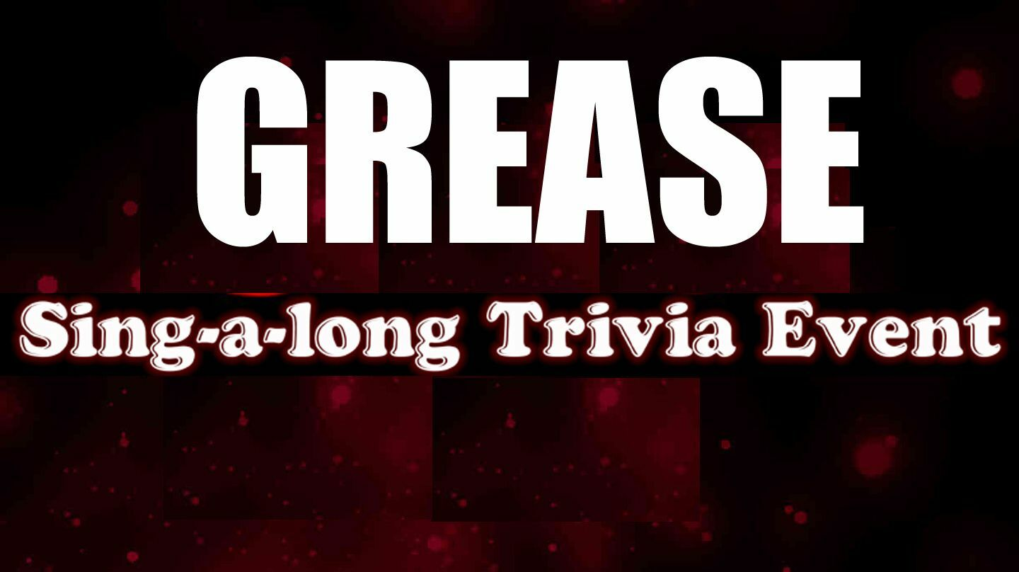 """""""Grease"""" Online Trivia Sing-a-long"""