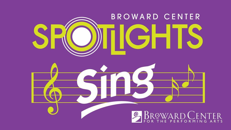 Broward Center's Spotlights Sing -- Online