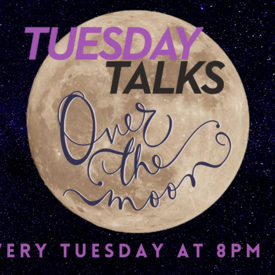 """42nd Street Moon: """"Tuesday Talks Over the Moon"""" -- Online"""